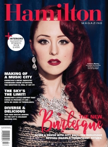 The New Burlesque: Cadence Machry (Miss Cadence) on the cover of Hamilton Magazine, Winter 2019
