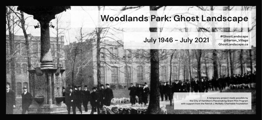 Woodlands Park: Ghost Landscape, July 1946 – July 2021. #GhostLandscape @Barton_Village GhostLandscape.ca